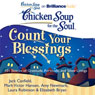 Chicken Soup for the Soul: Count Your Blessings - 101 Stories of Gratitude, Fortitude, and Silver Linings (Unabridged), by Jack Canfield