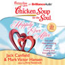 Chicken Soup for the Soul: Happily Ever After: 101 Fun and Heartwarming Stories about Finding and Enjoying Your Mate (Unabridged) Audiobook, by Jack Canfield
