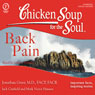 Chicken Soup for the Soul Healthy Living Series: Back Pain: Important Facts, Inspiring Stories Audiobook, by Jack Canfield