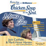 Chicken Soup for the Soul: Moms & Sons - 29 Stories about Courage and Persistence, Making a Difference, Gratitude, and Learning from Each Other (Unabridged) Audiobook, by Jack Canfield