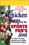 Chicken Soup for the Sports Fans Soul: Stories of Insight, Inspiration, and Laughter Audiobook, by Jack Canfield