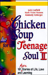 Chicken Soup for the Teenage Soul II: More Stories of Life, Love, and Learning, by Jack Canfield