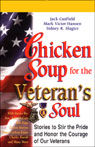 Chicken Soup for the Veterans Soul: Stories to Stir the Pride and Honor the Courage of Our Veterans Audiobook, by Jack Canfield