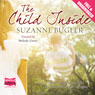 The Child Inside (Unabridged), by Suzanne Bugler