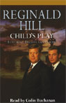 Childs Play (Unabridged), by Reginald Hill
