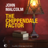 The Chippendale Factor (Unabridged) Audiobook, by John Malcolm