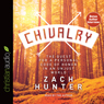 Chivalry: The Quest for a Personal Code of Honor in an Unjust World (Unabridged) Audiobook, by Zach Hunter