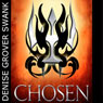 Chosen: The Chosen, Book 1 (Unabridged), by Denise Grover Swank