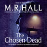 The Chosen Dead (Unabridged) Audiobook, by M. R. Hall