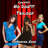 Chrissys No, Dont! Trilogy (Unabridged), by Cassandra Zara
