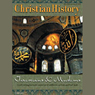 Christian History Issue #74: Christians and Muslims (Unabridged), by Hovel Audio