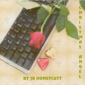 Christmas Angel (Unabridged), by J. K. Honeycutt