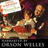 A Christmas Carol: Campbell Playhouse (Dramatized), by Orson Welles