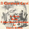 A Christmas Carol: A Christmas Carol in Prose: Being a Ghost Story of Christmas (Unabridged) Audiobook, by Charles Dickens
