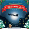 A Christmas Carol (Dramatized), by Charles Dickens