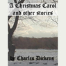 A Christmas Carol and Other Stories, by Charles Dickens