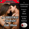 A Christmas Charade: Romance Divine Holiday Collection (Unabridged), by Jodi Olson