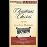 Christmas Classics: Stories for the Whole Family (Unabridged) Audiobook, by Charles Dickens