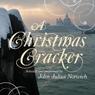 A Christmas Cracker, by John Julius Norwich
