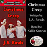 Christmas Creep: Romance Divine Holiday Collection (Unabridged) Audiobook, by J. A. Rawls