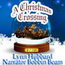 A Christmas Crossing: Women in the Revolutionary War (Unabridged), by Lynn Hubbard