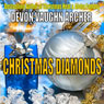 Christmas Diamonds (Unabridged), by Devon Vaughn Archer