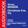Christmas Eve and Viy Audiobook, by Nikolai Gogol