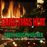 Christmas Heat (Unabridged) Audiobook, by Devon Vaughn Archer