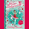 Christmas in Enchantia: Magic Ballerina (Unabridged) Audiobook, by Darcey Bussell