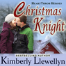 Christmas Knight: Heartthrob Heroes, Book 1 (Unabridged) Audiobook, by Kimberly Llewellyn