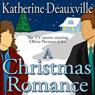 A Christmas Romance (Unabridged), by Katherine Deauxville