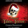 Christmas Tales of Terror (Unabridged) Audiobook, by Chris Priestley