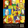 The Chronicle III: July to September (Unabridged), by Mr Punch Audio