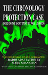 The Chronology Protection Case (Dramatized) Audiobook, by Paul Levinson