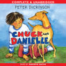 Chuck and Danielle (Unabridged) Audiobook, by Peter Dickinson