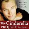 The Cinderella Project (Unabridged) Audiobook, by Stan Crowe