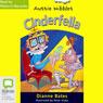 Cinderfella: Aussie Nibbles (Unabridged) Audiobook, by Dianne Bates