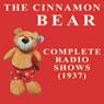 The Cinnamon Bear Audiobook, by Radio Classics