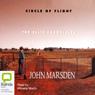 Circle of Flight: Ellie Chronicles (Unabridged), by John Marsden