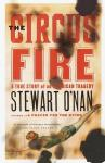 The Circus Fire: A True Story of an American Tragedy (Unabridged), by Stewart O'Nan
