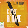 City of Bohane (Unabridged) Audiobook, by Kevin Barry