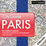 City Guide Paris (Unabridged), by Mette Karlsvik