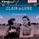 Clair de Lune: A Novel (Unabridged) Audiobook, by Jetta Carleton