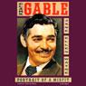 Clark Gable: Portrait of a Misfit (Unabridged), by Jane Ellen Wayne