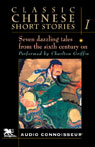 Classic Chinese Short Stories, Volume 1 (Unabridged) Audiobook, by Lin Yu Tang