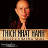 Classic Dharma Talks Audiobook, by Thich Nhat Hanh