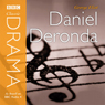 Classic Drama: Daniel Deronda (Dramatised) Audiobook, by George Eliot