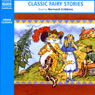 Classic Fairy Stories Audiobook, by Naxos AudioBooks