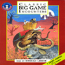 Classic Game Encounters (Unabridged Selections) Audiobook, by Sir Samuel Barker
