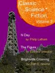 Classic Science Fiction, Volume 3 (Unabridged) Audiobook, by Philip Latham